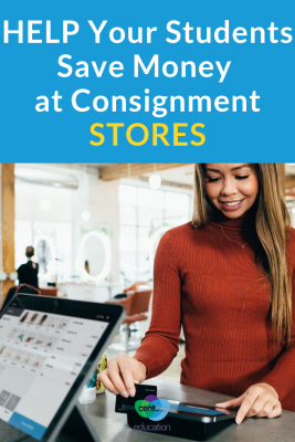 Consignment stores can help your students stretch their clothing dollar as far as possible — and even be a source of income!