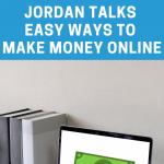 Join teenage entrepreneur Jordan Cox as he shares three easy ways to make money online!