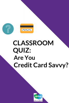 How many of your students have credit cards? None? Some? All? How many will have a credit card someday? Find out if they're ready. #creditcard #bettercreditscore #buildcreditscore #CentSaiEducation