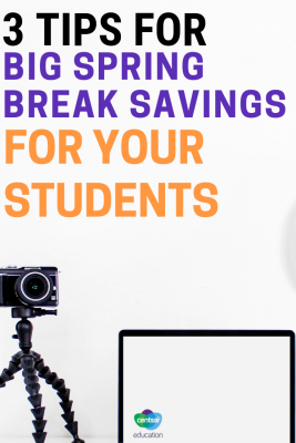 Your students probably dream of super fun spring break trips. Here are some practical tips on how to plan for that dream break.