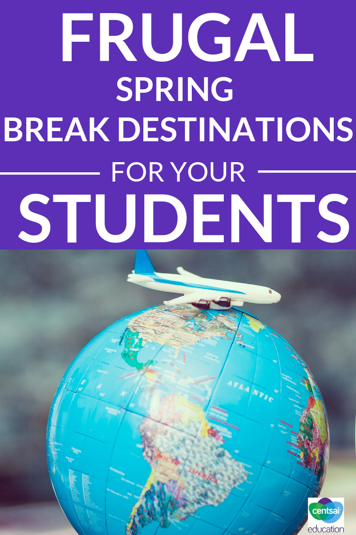High school and college students alike dream about amazing spring break options, but don't often have the cash to make it happen. Here's how you can help them have an affordable spring break without going bankrupt!