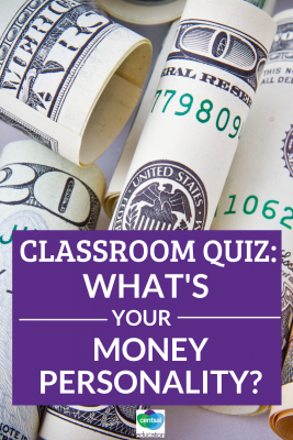 Have your class discover their money personality. This will help them with their finances in the future! #moneypersonality #finances #personalfinance #tips #ideas