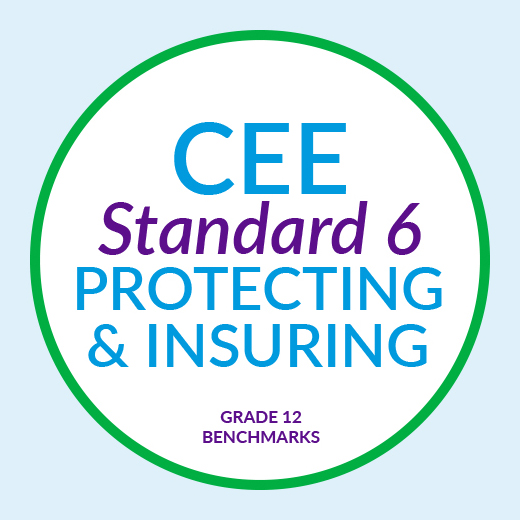 CEE Standard 6 : Protecting and Insuring